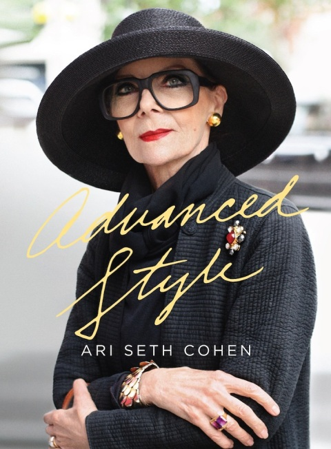 """Advanced Style"" by Ari Seth Cohen"