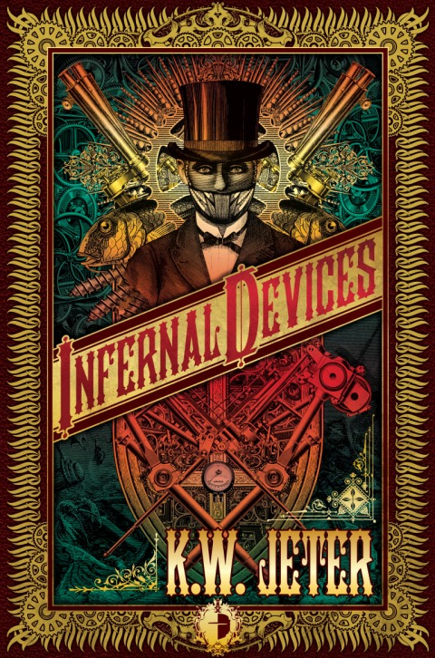 Infernal Devices by K W Jeter